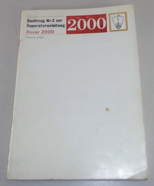 Werkstatthandbuch Nachtrag Rover 2000 P6 Stand 1970