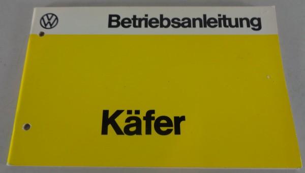 Betriebsanleitung / Handbuch VW Käfer 1200 + 1600 Stand 07/1976