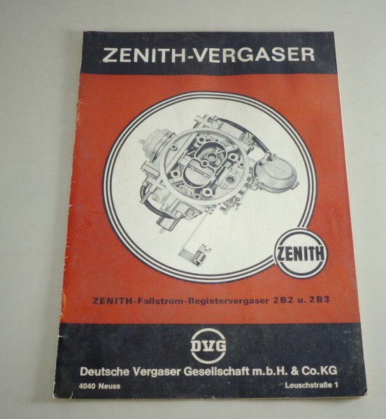 Handbuch Zenith Fallstrom Registervergaser 2B2 + 2B3 von 08/1974