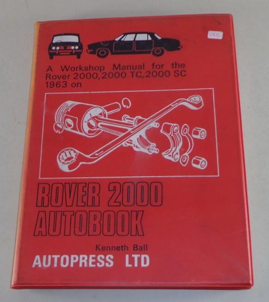 Reparaturanleitung Rover P6 2000 / 2000 TC + SC ab 1963 Stand 10/1969
