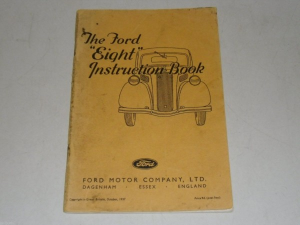 Betriebsanleitung Handbuch Owner\'s Manual Ford 8 / Eight, Stand 10/1937
