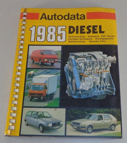Handbuch Techische Daten Audi / Mercedes / Ford / Peugeot etc. Diesel 1985