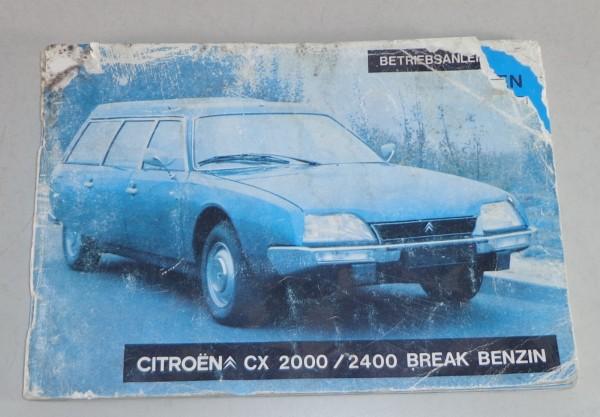 Betriebsanleitung Citroen CX 2000 / 2400 Break Benzin Stand 1976