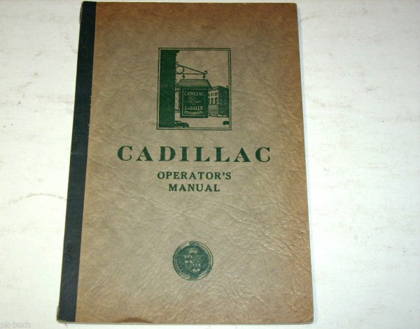 Betriebsanleitung Operator´s Manual Cadillac Typ 353, Stand 1929