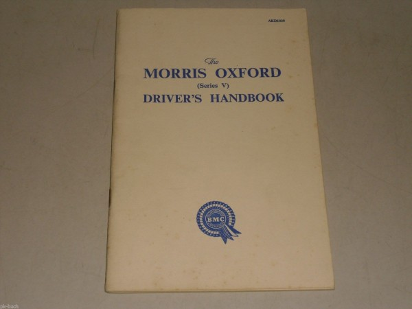 Betriebsanleitung Handbuch Owner\'s Manual Morris Oxford Serie V, Stand 01/1959