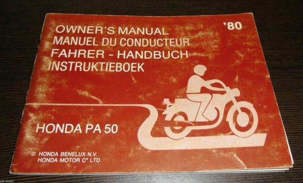 Betriebsanleitung Honda PA 50 Owner´s Manual Stand 12/1979 ab Baujahr 1980!