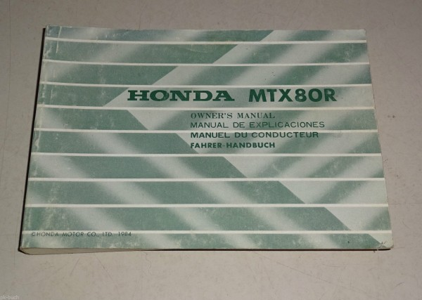 Betriebsanleitung / Handbuch / Owner´s Manual Honda MTX 80 R Enduro Stand 1984