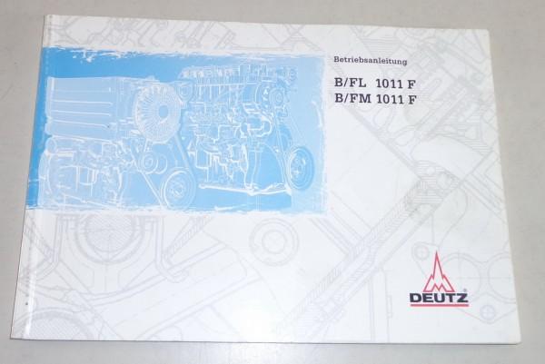 Betriebsanleitung / Handbuch Deutz Motor B / FL 1011 F / B / FM 1011 F