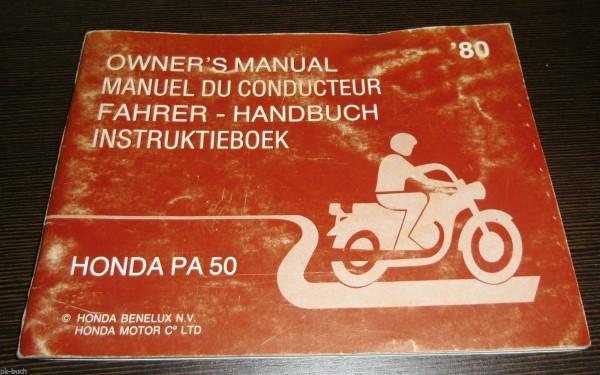 Betriebsanleitung Honda PA 50 Owner´s Manual Stand 12/1979 ab Baujahr 1980!!