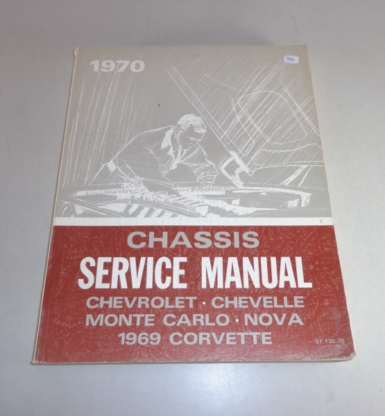 Werkstatthandbuch Workshop Manual Chevrolet Corvette Chevelle Monte Carlo..1970