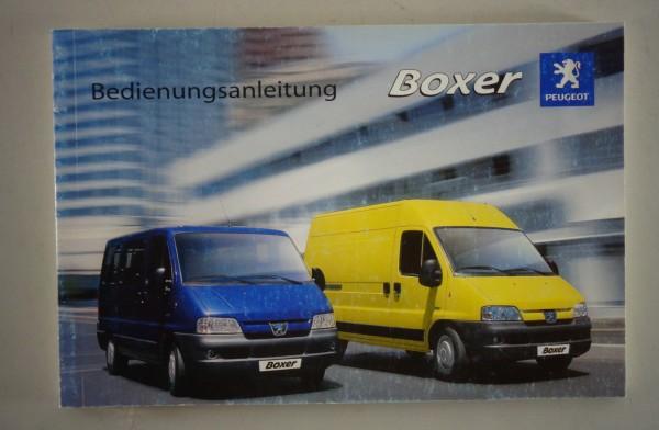 Betriebsanleitung Peugeot Boxer Kastenwagen / Kombi / Wohnmobil inkl. HDi v.2005