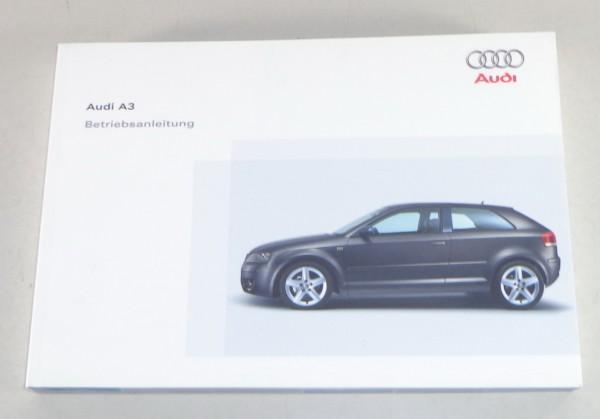 Betriebsanleitung / Handbuch Audi A3 Typ 8P Stand 05/2004