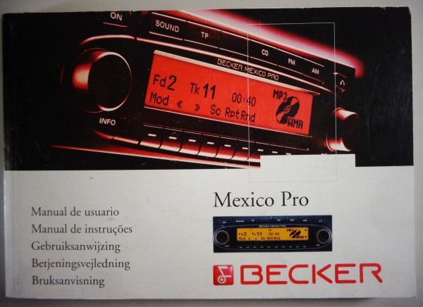 Betriebsanleitung / Owner's Manual Becker Mexico Pro MP3 printed 06/2004