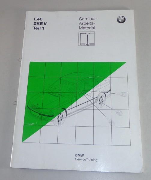 Schulungsunterlage Seminar BMW 3er E46 Zentrale Karosserie Elektrik Stand 7/1997