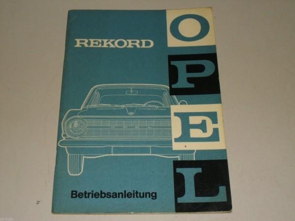 Betriebsanleitung Handbuch Opel Rekord A, Stand 04-1963