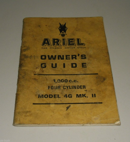 Betriebsanleitung / Instruction Manual Ariel 1000 cc Four Cylinder MK II