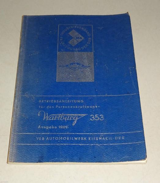 Betriebsanleitung / Handbuch Wartburg 353 Limousine / Tourist Kombi Ausgabe 1969