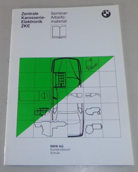 Schulungsunterlage Seminar BMW 5er E34 Zentrale Karosserie Elektronik ZKE 9/1987