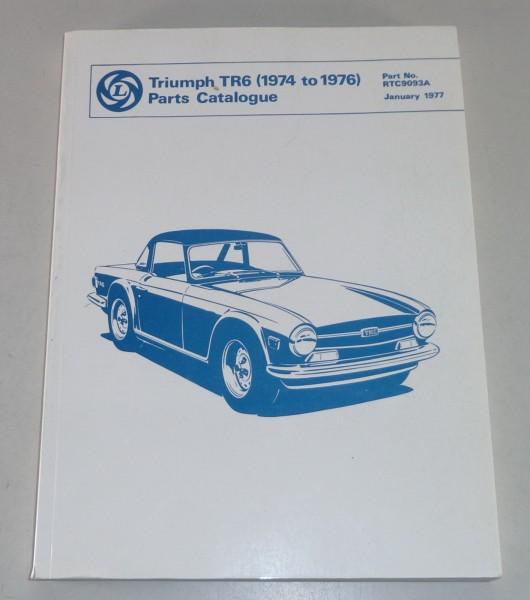 Teilekatalog / Spare parts list Triumph TR6 Baujahr 1974-1976 Stand 01/1977