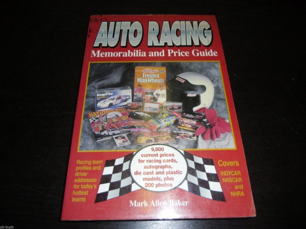 Auto Racing Memorabilia and Price Guide von Mark Allen Baker Stand 1996