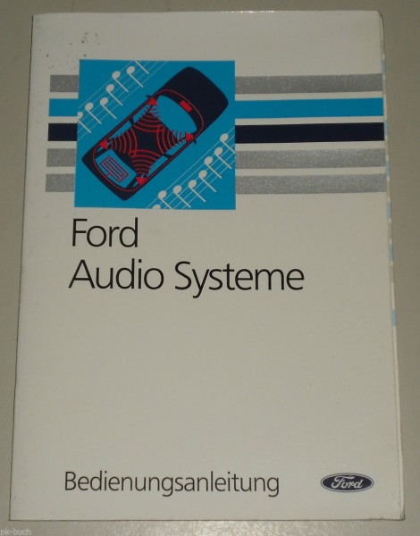 Betriebsanleitung FORD Audio 2002 / 2004 / 2014 / 2006 / 2008 / 2018 / 2028