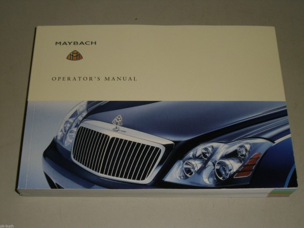Betriebsanleitung Operator\'s Owner\'s Manual Maybach 57 62, Stand 03/2004