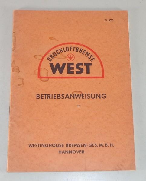 Betriebsanleitung / Handbuch West Druckluftbremse