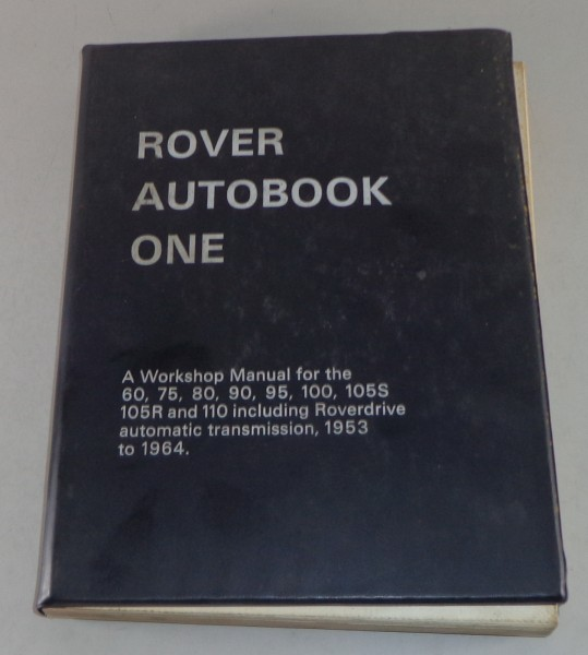 Reparaturanleitung Rover 60 75 80 90 95 100 105 S + R 110 Stand 01/1968