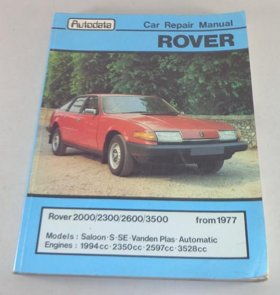 Reparaturanleitung Rover SD1 2000 / 2300 / 2600 / 3500 + Vanden Plas ab 1977