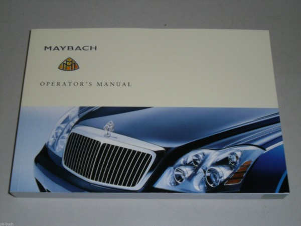 Betriebsanleitung Operator\'s Owner\'s Manual Maybach 57 62, Stand 03/2003
