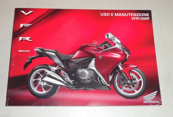 Betriebsanleitung / Uso e Manutenzione Honda VFR 1200 F Stand 11/2009