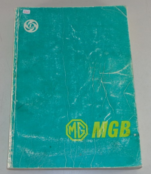 Werkstatthandbuch / Workshop Manual MG B Roadster + MGB GT Bj. 1962-1981 v. 1976
