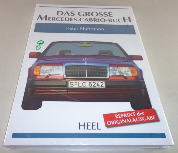 Bildband: Das Grosse Mercedes- Cabrio- Buch vom W111 bis W180 von 1949-1992