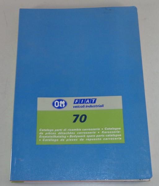 Teilekatalog Karosserie / Spare Parts Catalog Body Fiat OM70 / 70 NC LKW 6/1977