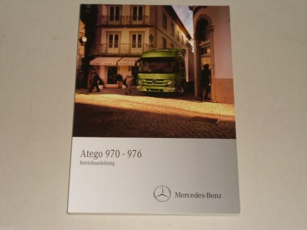 Betriebsanleitung Handbuch Mercedes Benz Atego 970 - 976, Stand 05/2010